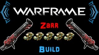 [U19.5] Warframe - Zarr Build [5 Forma] | N00blShowtek