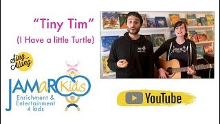 Tiny Tim (I Had a Little Turtle) - JAMaROO Kids (Children's Song)
