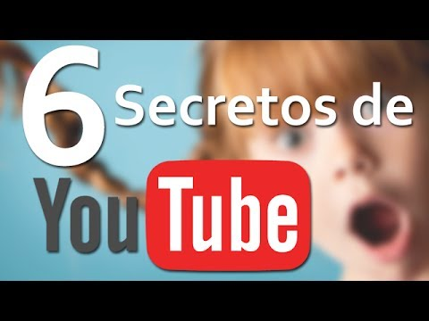 6 Secretos De YouTube Que Debes Ver Para Creer