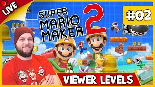 🔴 Super Mario Maker 2 - Viewer Levels, Endless Mode & Some Multiplayer! - LIVE STREAM [#02]