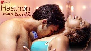Haathon Main Haath - Official Music Video | Gaurav Nain & Prajakta Shinde | Altaaf Sayyed