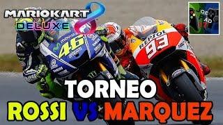 TORNEO ROSSI VS MARQUEZ! - MARIO KART 8 DELUXE ►NINTENDO SWITCH◄