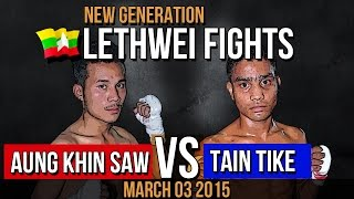 Lethwei Fights of Aung Khin Saw (Red) Vs Tain Tike  (Blue) 08-03-2015