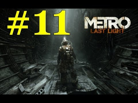 Lets Play Metro Last Light Deutsch Part 11 German Walkthrough Gameplay 1080p