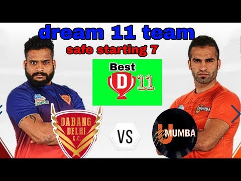 U MUMBA VS DABANG DELHI DREAM 11 TEAM AND STARTING 7