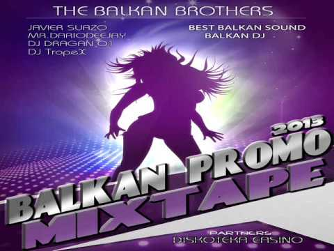 THE BALKAN BROTHERS - 4 Brothers In The Mix Vol.1 (Balkan Promo Mixtape) 2013