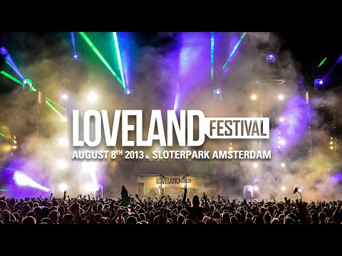 Loveland Festival 2013 | Official aftermovie | www.lovelandfestival.com