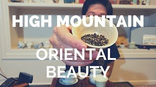 High Mountain Oriental Beauty Oolong Tea - Bai Hao Oolong Tea Like We Have Never Seen