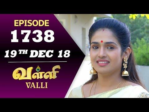 VALLI Serial | Episode 1738 | 19th Dec 2018 | Vidhya | RajKumar | Ajay | Saregama TVShows Tamil