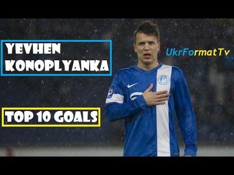 Yevhen Konoplyanka|TOP10 goals | HD