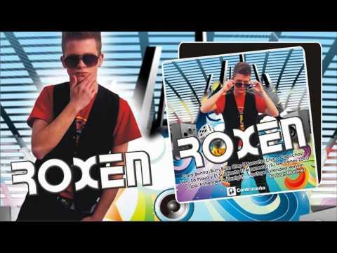 Roxen  - Chica Caprichosa  Prod Juan Martinez