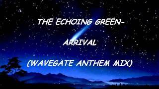 The Echoing Green - Anthem