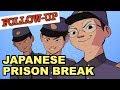 The Japanese Prison Break: FOLLOW-UP