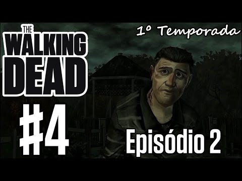The Walking Dead T1 Epis?dio2 #4 \