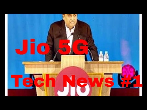 Jio Good News. Jio Is Launching 5G In India In 2017 { Tech News }