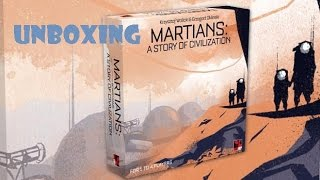 Tabletop Unboxing - Martians: A Story of Civilization Kickstarter