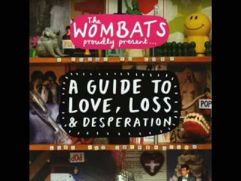 The Wombats - Lets Dance To Joy Division