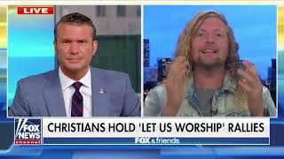 LET US WORSHIP - Fox&Friends Interview - Sean Feucht - Hold the Line - Portland