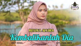 Download lagu KEMBALIKANLAH DIA (Asep Irama) - REVINA ALVIRA (Cover Dangdut)