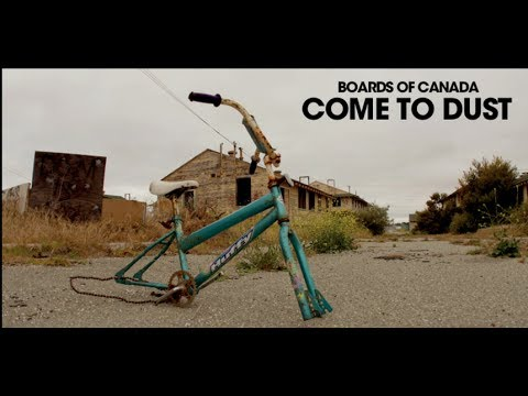 Come To Dust :: Boards Of Canada (Tomorrow's Harvest)