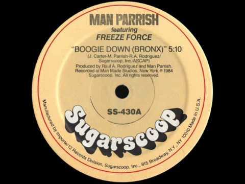 Man Parrish feat. Freeze Force - Boogie Down (Bronx)