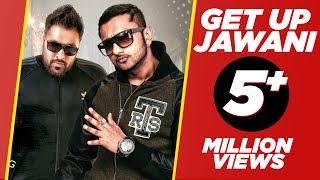Watch Honey Singh Get Up Jawani video