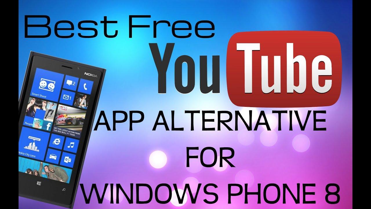 Best free youtube app alternative for windows phone 8 device