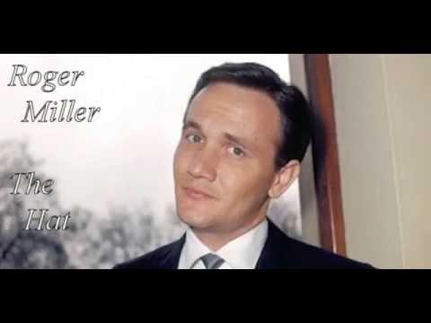 Roger Miller - The Hat