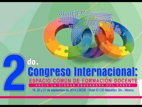 2do. Congreso Internacional: Espacio Común de Formación Docente Día 3