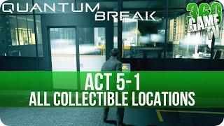 Quantum Break Act 5-1 Collectibles Locations (Monarch HQ)