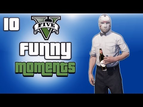 GTA 5 Online Funny Moments Ep. 10 (Lagging out, Flying Drunk, Random Fun)