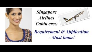 Singapore Airlines Cabin Crew Interview Requirement & Application