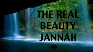 THE REAL BEAUTY OF JANNAH || SHIEKH KHALID YASIN