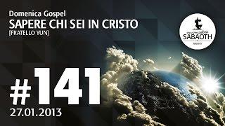 27 Gennaio 2013 - Sapere chi sei in Cristo  -  Fratello Yun