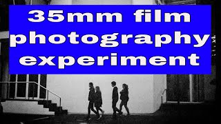 35mm Film photography experiment
