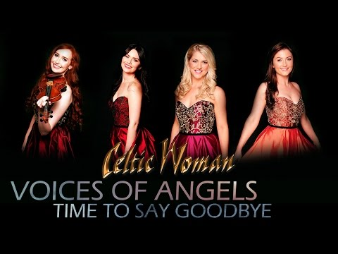 Celtic Woman - Time To Say Goodbye ( English ) | Voices of Angels | with lyrics