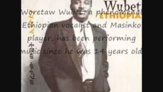 "Woretaw Wubet - Tizita ""ትዝታ"" (Amharic)"