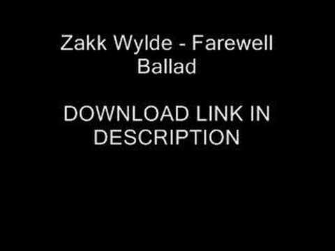 Zakk Wylde  Farewell Ballad + DOWNLOAD