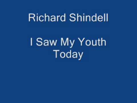 Richard Shindell - I Saw My Youth Today