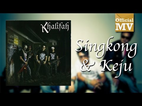 Khalifah - Singkong Dan Keju (Official Music Video)