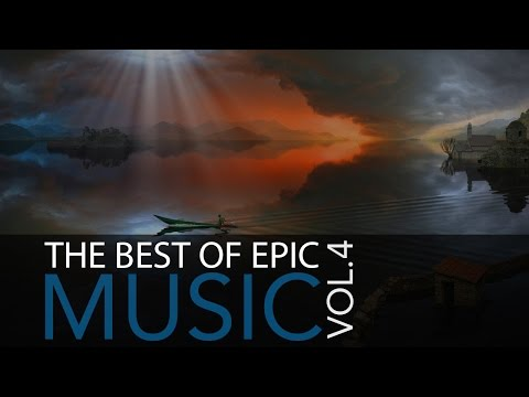 The Best of Epic Music Vol.4 - Movie Music, Trailer Music, Soundtrack Music ♫019