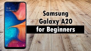 02. Samsung Galaxy A20 for Beginners