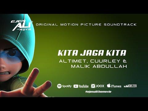 Download Kita Jaga Kita - Altimet x Cuurley x Malik Abdullah s  Ejen Ali The Movie OST Mp4 baru