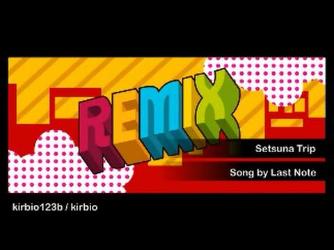 [ RHMM Custom Remix] - Setsuna Trip - Last Note
