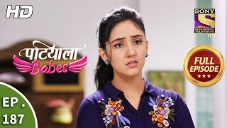 Patiala Babes - Ep 187 - Full Episode - 14th August, 2019