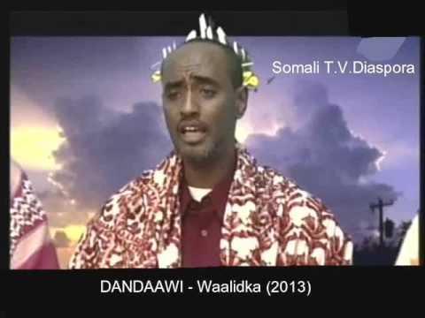 Dandaawi   Waalidka 2013) video