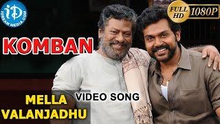 Komban Movie Video Songs || Mella Valanjadhu Song || Karthi, Lakshmi Menon || G V Prakash Kumar