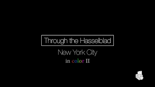 Through The Hasselblad :: New York City (in color) Part 2