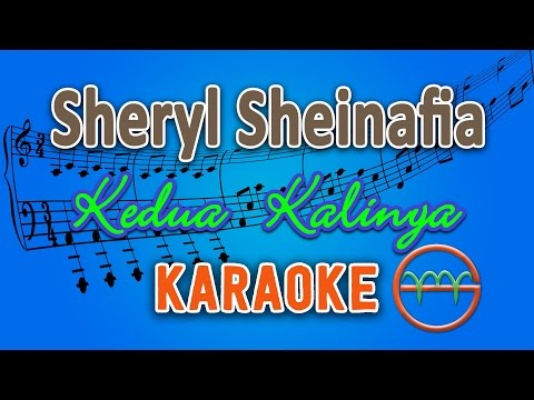 Sheryl Sheinafia  Kedua Kalinya Karaoke Lirik Chord  GMusic