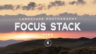 2 DIFFERENT ways to FOCUS STACK for Landscape Photography // Shoot to edit